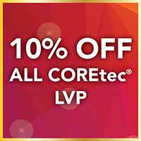 10% off all COREtec luxury vinyl planks during our Gold Tag Flooring Sale